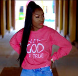 30:5 Let God Be True Scarlet Red Sweatshirt,  - Good Friend Graphics