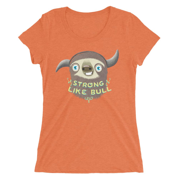 Mums Short-Sleeve Form Fitting T-Shirt - Stroll Like Bull Orange Triblend / S