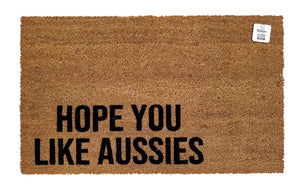 I hope you like Aussies