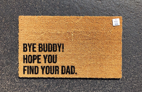 Bye Buddy! Hope you find your dad.
