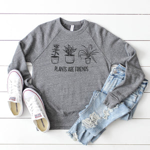 plants are friends unisex sweatshirt- Piper and Ivy