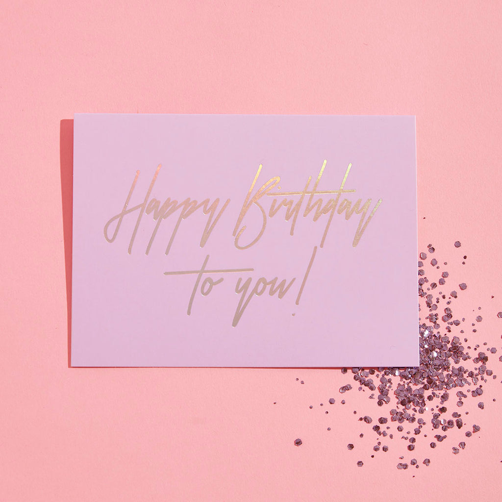HAPPY BIRTHDAY TO YOU ECO GLITTER GREETINGS CARD