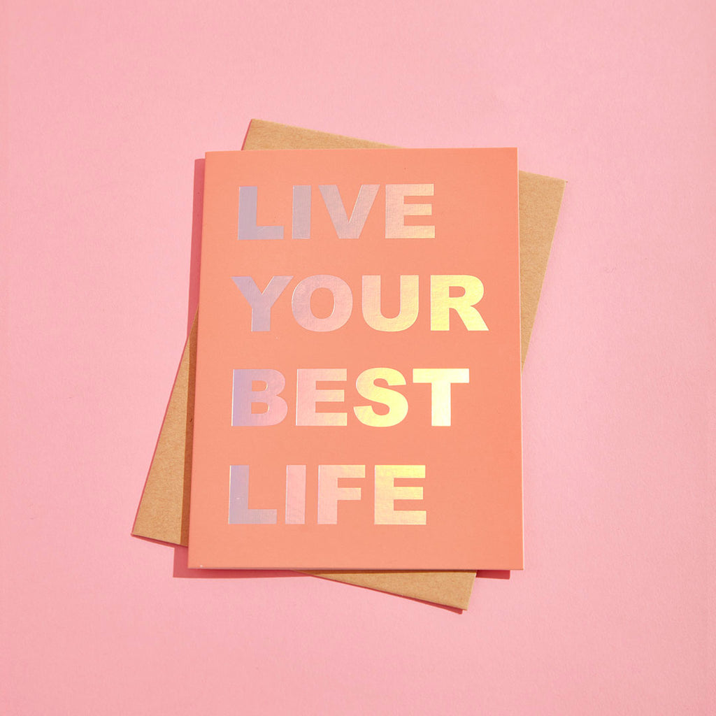 LIVE YOUR BEST LIFE ECO GLITTER GREETINGS CARD