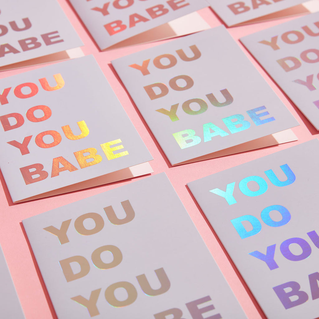 YOU DO YOU BABE ECO GLITTER GREETINGS CARD