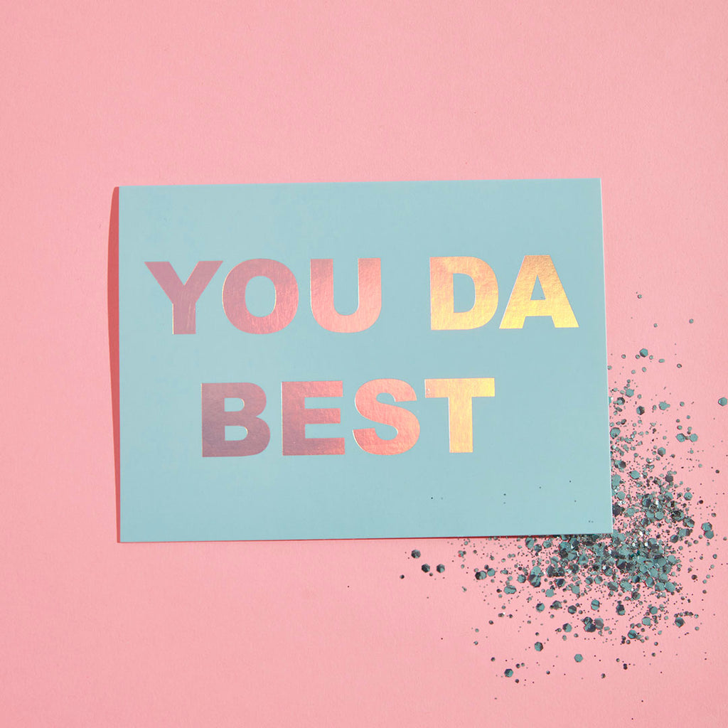 YOU DA BEST ECO GLITTER GREETINGS CARD