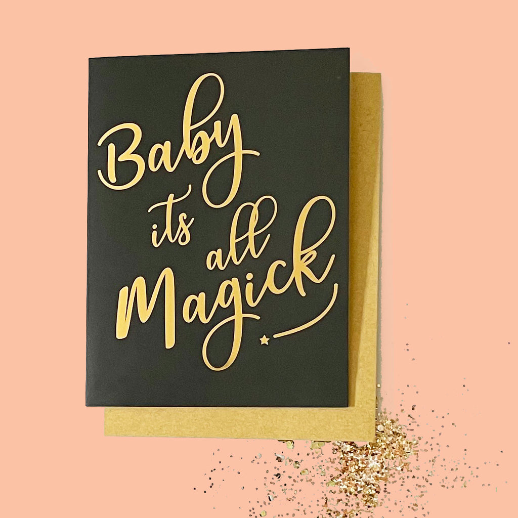 BABY IT'S ALL MAGICK ECO GLITTER GREETINGS CARD