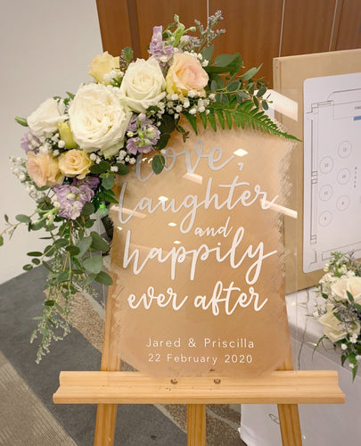 Wedding Sign (Acrylic) - love, laughter and happily ever after