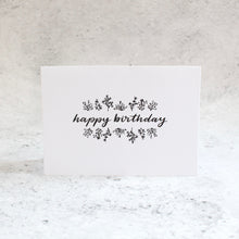 Load image into Gallery viewer, Happy Birthday (Botanics) Card