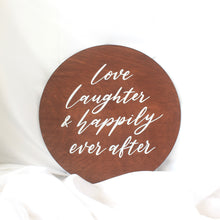 Load image into Gallery viewer, Petite Wedding Sign with Custom Quotes - Round (Wood)