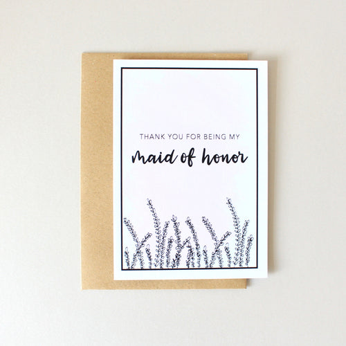 Thank You For Being My Maid of Honor Card (Lavender)