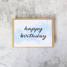 Load image into Gallery viewer, Happy Birthday Card