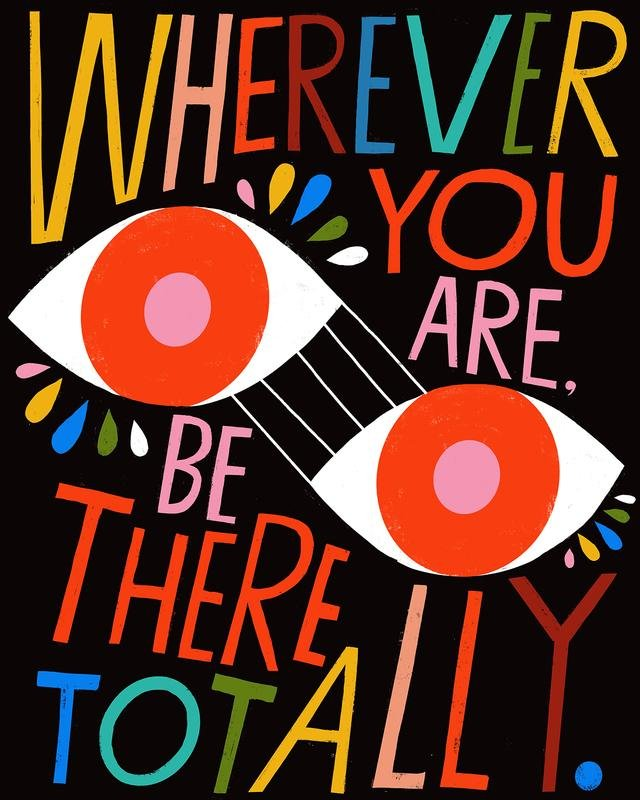 Lisa congdon print wherever you are be there totally