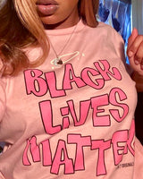 Black Lives Matter Pink T-Shirt