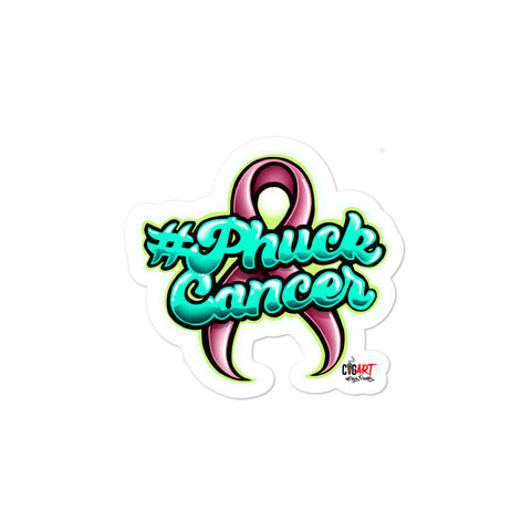 PHUCK CANCER Bubble-free stickers