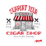 Victms1975 Heritage - Support Your Cigar Shop Bubble-Free Stickers
