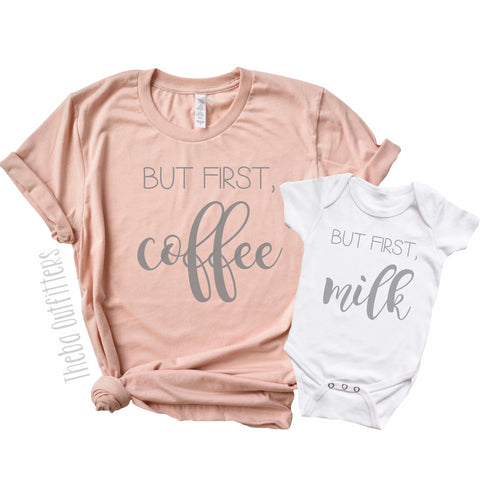 But First Milk But First Coffee Mommy and Me Matching Shirts Tee's Onesie Theba Outfitters