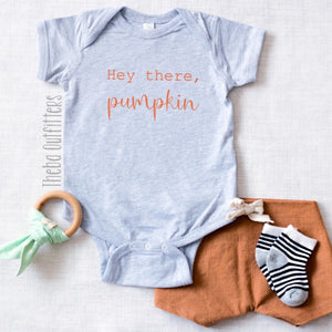 'Hey there Pumpkin' Onesie/Tee