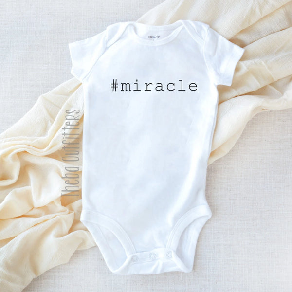 #miracle hashtag miracle Onesie bodysuit newborn infant baby announcement theba Outfitters