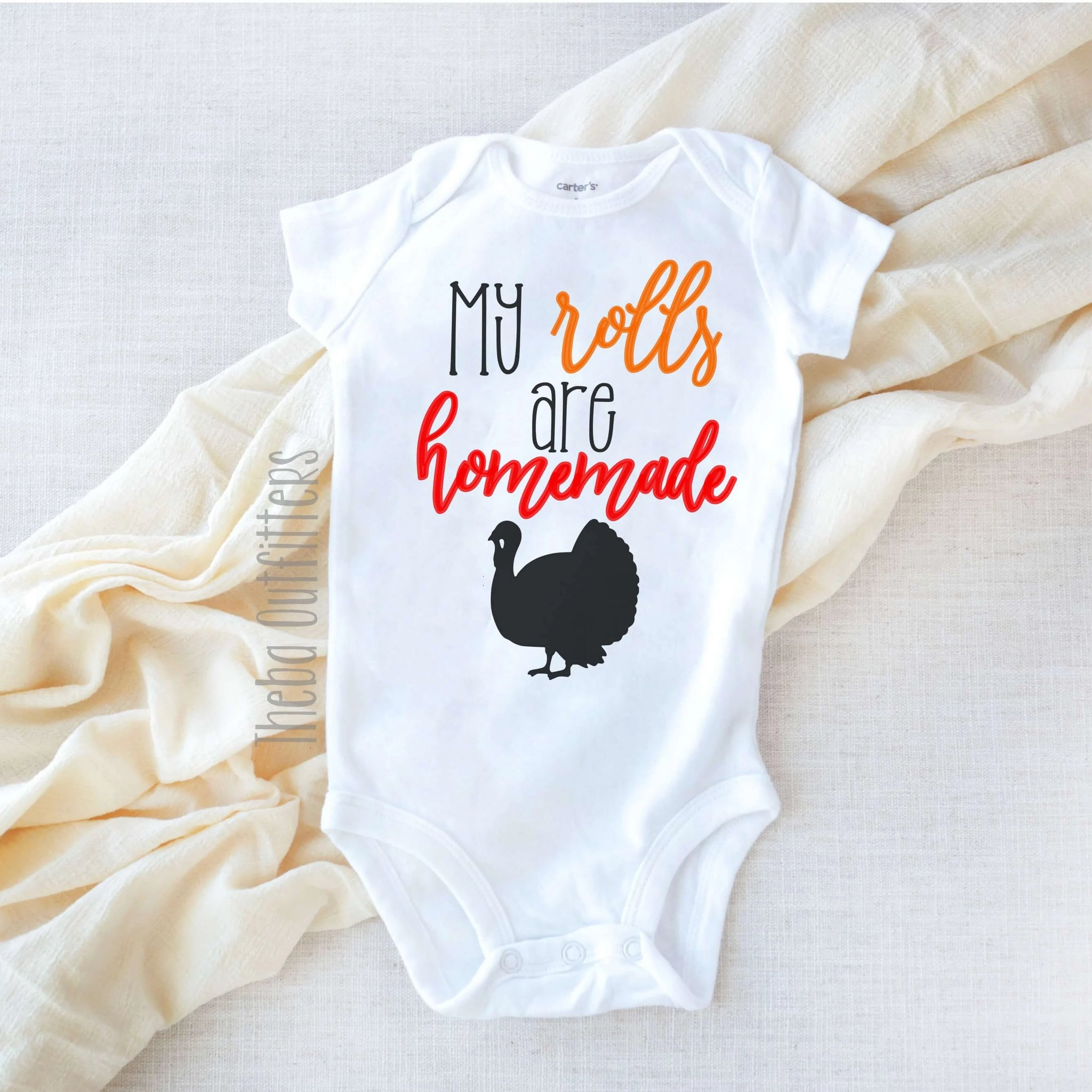 'My Rolls are Homemade' Onesie Thanksgiving Bodysuit Tee Shirt Infant Baby Toddler Theba Outfitters