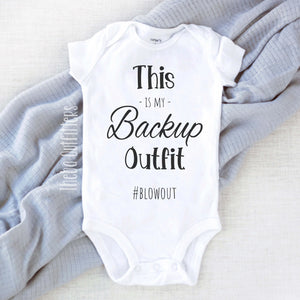 This is my backup outfit #blowout Baby Onesie Bodysuit Infant Newborn Theba Outfitters