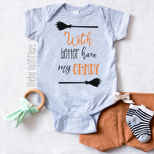 'Witch Better Have My Candy' Onesie Bodysuit Halloween Tee Baby Toddler Theba Outfitters