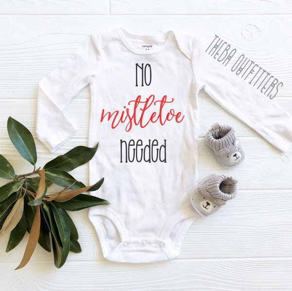No Mistletoe Needed - Baby Christmas Onesie