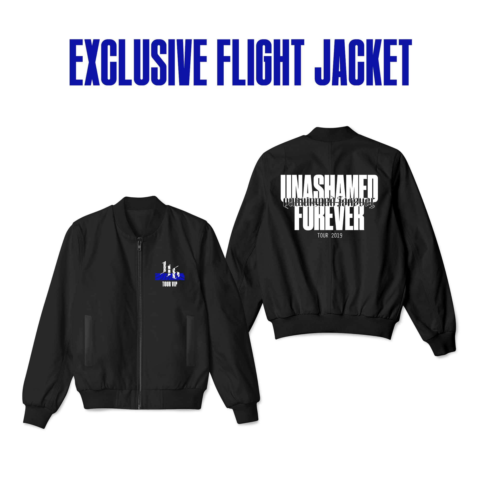'Unashamed Forever Tour' Exclusive VIP Flight Jacket - PREORDER - SHIPS EARLY MARCH