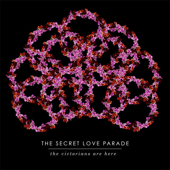 The Secret Love Parade - The Victorians Are Here (Digital Single)