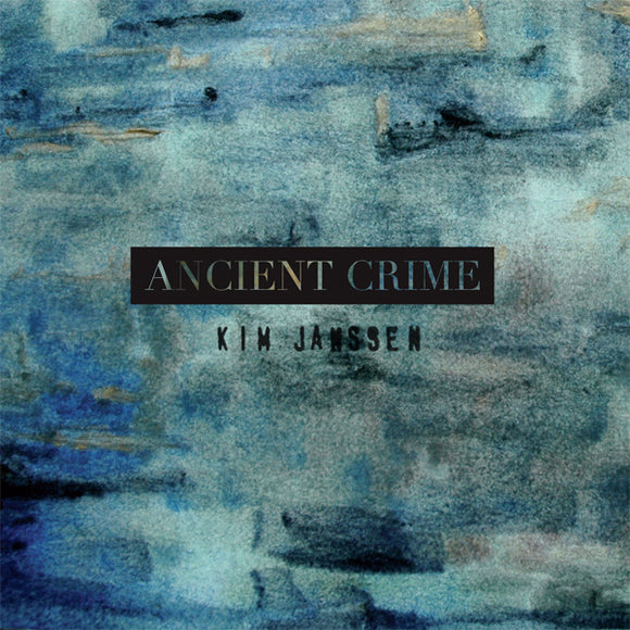 Kim Janssen - Ancient Crime (CD)