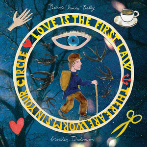 "Bonnie ""Prince"" Billy & broeder Dieleman - Love is the first law / There are worms in your circle 7"" (Vinyl) (Pre-order)"
