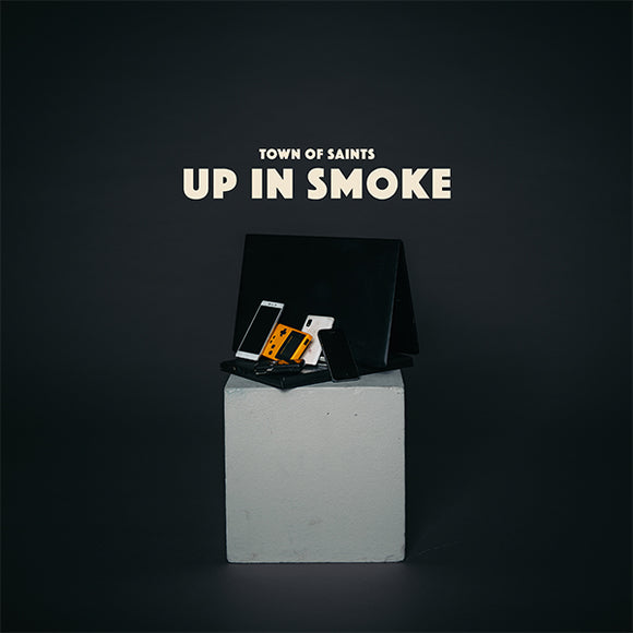 Town of Saints - Up In Smoke (Digital Single)
