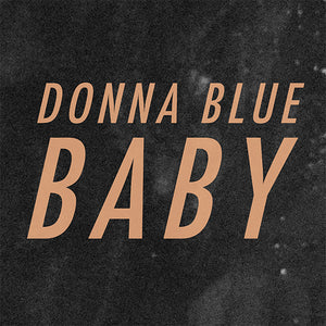 Donna Blue - Baby (Digital Single)