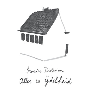 broeder Dieleman - Alles is ijdelheid