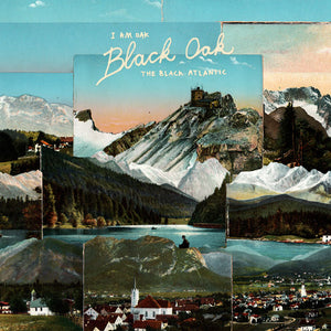 I am Oak & The Black Atlantic - Black Oak (Vinyl)