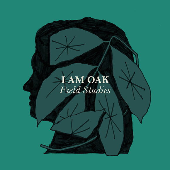 I am Oak - Field Studies (Digital Single)