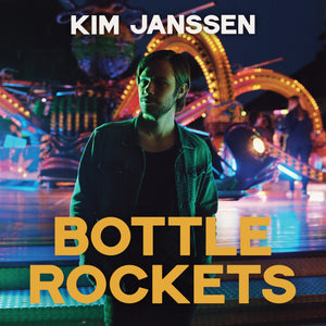 Kim Janssen - Bottle Rockets (Digital Single)