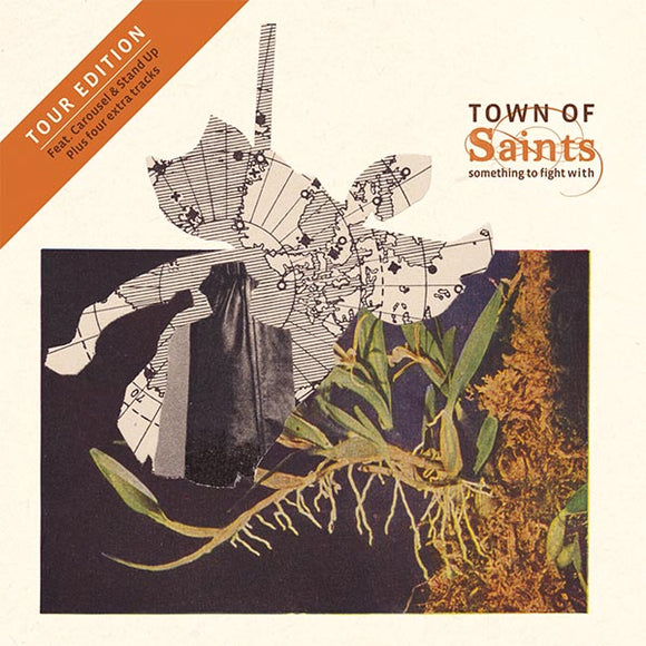 Town of Saints - Something To Fight With Tour Edition (CD)