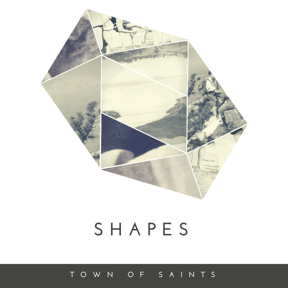 Town of Saints - Shapes (Digital Single)