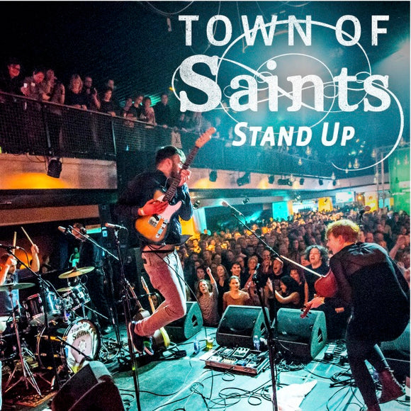 Town of Saints - Stand Up (Digital Single)