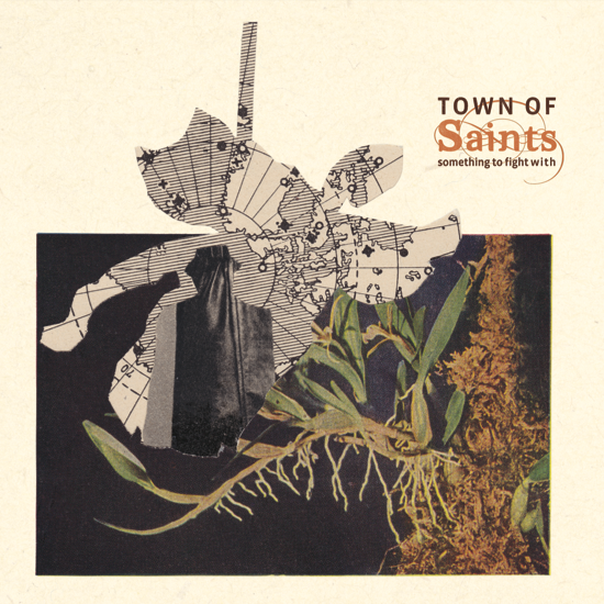 Town of Saints - Something to Fight With (CD)