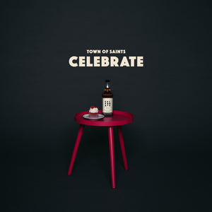 Town of Saints - Celebrate (Digital Single)