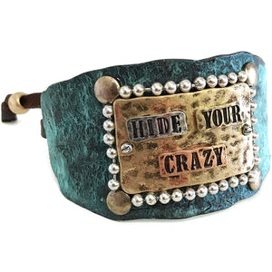Western Hide Your Crazy Adjustable Cuff Bracelet