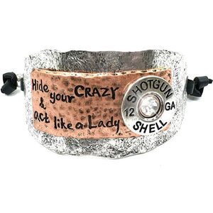 Western Hide Your Crazy & Act Like a Lady 12 Gauge Shotgun Shell Adjustable Cuff Bracelet