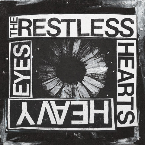The Restless Hearts - Heavy Eyes