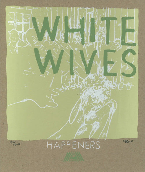 White Wives - Happeners Poster