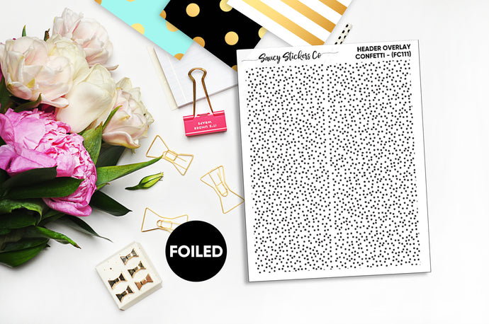 CLEAR Foiled Confetti Header Overlay (FC111)