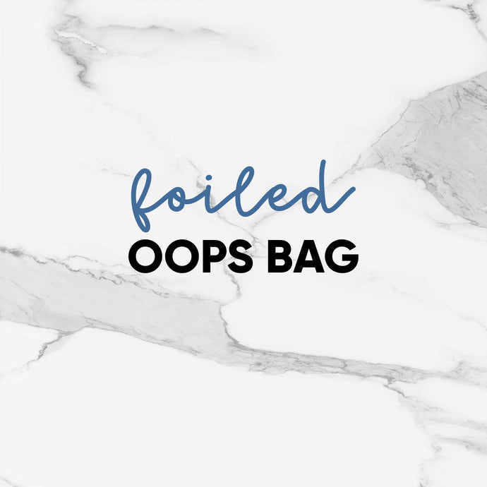 Foiled Oops Bag