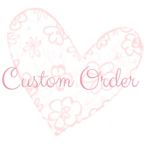 Custom Order for Angela