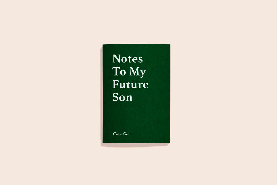 'Notes To My Future Son'