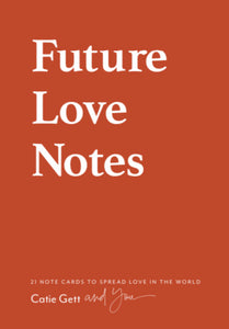 Future Love Notes